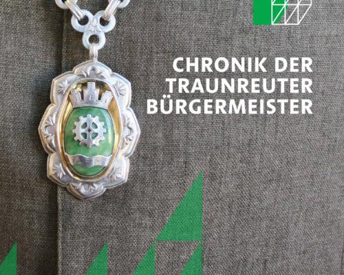 Titel Chronik der Traunreuter Bürgermeister