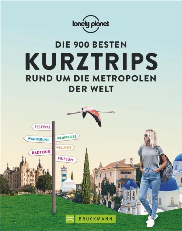 """Buchempfehlung Stadtbücherei Traunreut """"Die 900 besten Kurztrips..."""""""